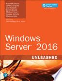 Windows Server 2016 Unleashed  includes Content Update Program  Book