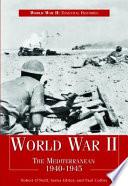 World War Ii The Mediterranean 1940 1945