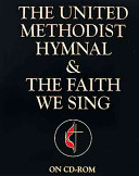 The United Methodist Hymnal & The Faith We Sing