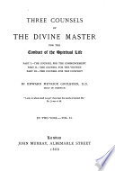 Three Counsels Of The Divine Master For The Conduct Of The Spiritual Life Book PDF