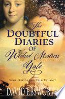 Doubtful Diaries of Wicked Mistress Yale