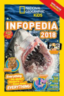 National Geographic Kids Infopedia 2018