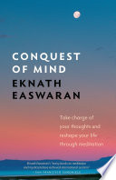 Conquest Of Mind: Take Charge Of Your Thoughts & Reshape ...