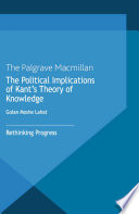 The Political Implications of Kant s Theory of Knowledge