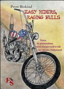 Easy riders, raging bulls. Come la generazione sesso-droga-rock'n'roll ha salvato Hollywood