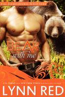 Bear With Me (Alpha Werebear Shifter Paranormal Romance)