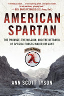 American Spartan: The Promise, the Mission, and the Betrayal ...