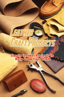 Leather Craft Projects