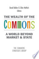 The Wealth of the Commons
