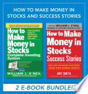 How to Make Money in Stocks and Success Stories Book