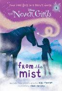 Never Girls #4: From the Mist (Disney: The Never Girls) Pdf/ePub eBook
