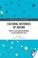 Cultural Histories of Ageing