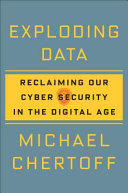 link to Exploding data : reclaiming our cyber security in the digital age in the TCC library catalog