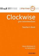 Clockwise  Pre Intermediate  Teacher s Book