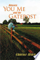 Between You  Me and the Gatepost