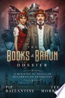 The Books   Braun Dossier