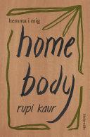 Home Body: Hemma i mig Pdf/ePub eBook