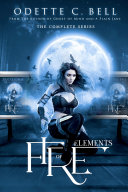 Elements of Fire: The Complete Series Pdf/ePub eBook