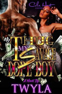My Thug, My Savage, My Dope Boy