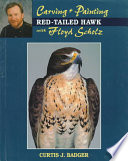 Carving and Painting a Red-Tailed Hawk with Floyd Scholz
