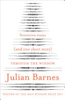 Through the window : Seventeen essays (and one short story)