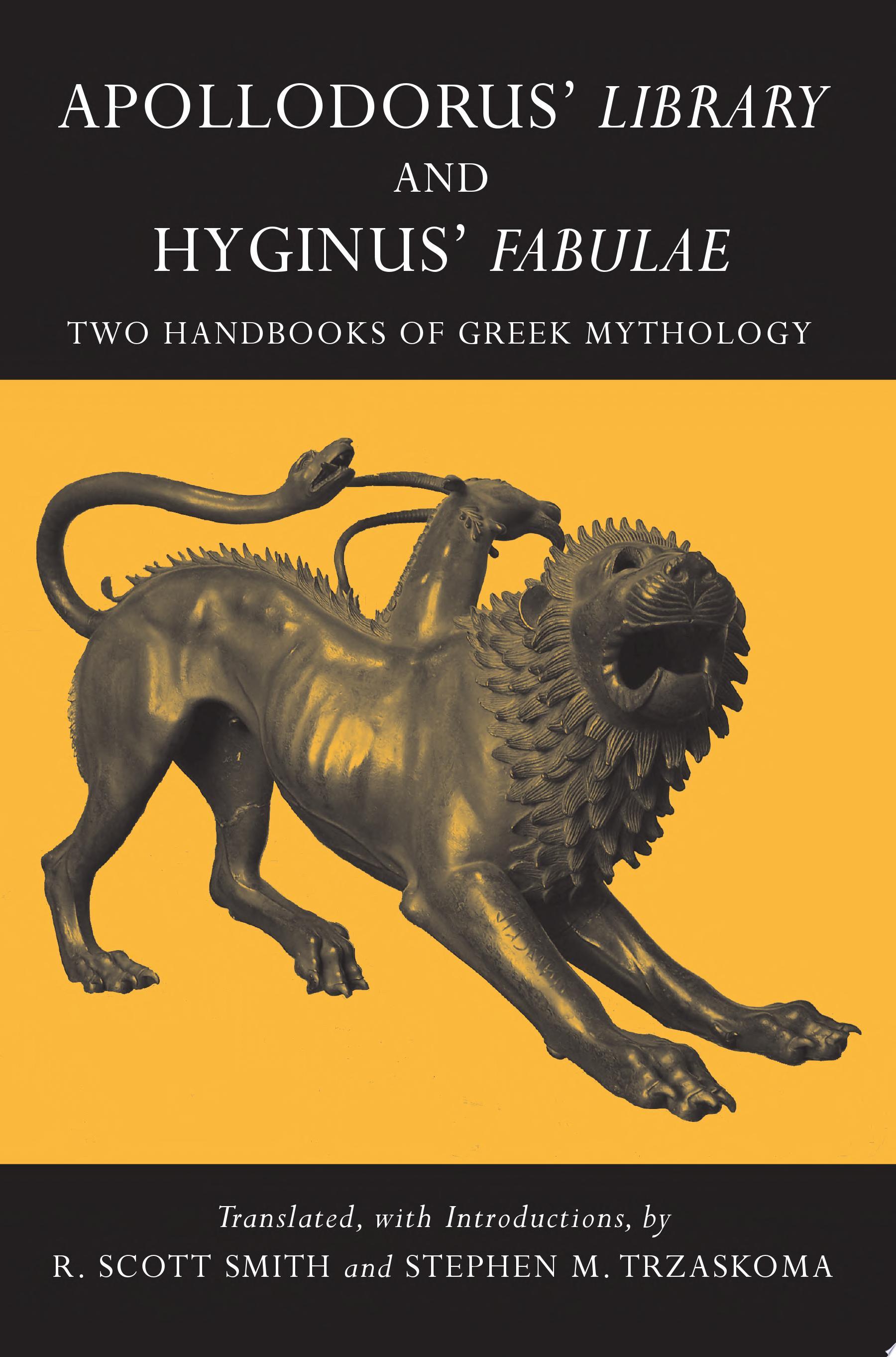Apollodorus   Library and Hyginus   Fabulae