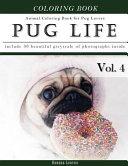Pug Life Diary Animal Coloring Book for Pug Dog Lovers