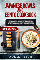 Japanese Bowls and Bento Cookbook Book PDF