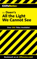 CliffsNotes on Doerr's All the Light We Cannot See Pdf/ePub eBook