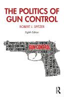 The Politics of Gun Control Pdf/ePub eBook