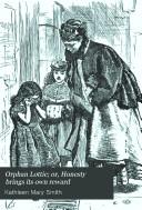 Orphan Lottie  or  Honesty brings its own reward