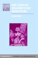 Crime  Gender and Social Order in Early Modern England