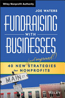 Image for Ebook titled Fundraising with Business: 40 New (and Improved!) Strategies for Nonprofits