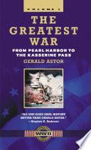 The Greatest War - Volume I