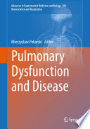 Pulmonary Dysfunction and Disease