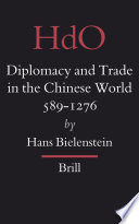 Diplomacy and Trade in the Chinese World, 589-1276
