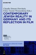 Contemporary Jewish Reality in Germany and Its Reflection in Film
