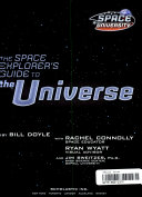 The Space Explorer s Guide to the Universe