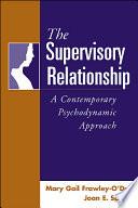 The Supervisory Relationship