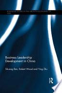 Business Leadership Development In China