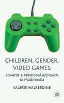 Children  Gender  Video Games