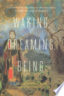 Waking  Dreaming  Being