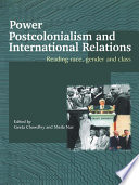 Power  Postcolonialism and International Relations