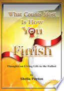 What Counts Most Is How You Finish Book PDF