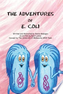 The Adventures of E. Coli