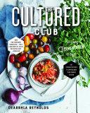The Cultured Club  Fabulous Fermentation Recipes Book