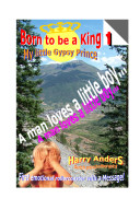 Born to be a King 1 - My Little Gypsy Prince