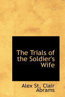 The Trials of the Soldier s Wife