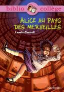 Pdf Bibliocollège - Alice au pays des merveilles - n° 74 Telecharger