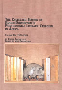 The Collected Edition of Roger Dorsinville's Postcolonial Literary Criticism in Africa: 1976-1981